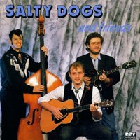 Salty Dogs - And Friends