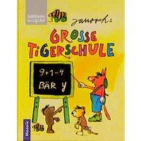 Janoschs grosse Tigerschule - Janosch