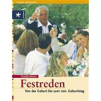 Festreden: Von der Geburt bis zum 100. Geburtstag - Gerald Drews