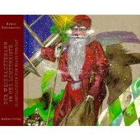 Der Weihnachtsmann in der Lumpenkiste - Erwin Strittmatter