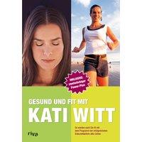 Gesund und fit mit Kati Witt - Katarina Witt
