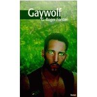 Gaywolf - G.-R. Forster
