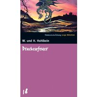 Drachenfeuer. SZ Junge Bibliothek Band 18 - Wolfgang Hohlbein