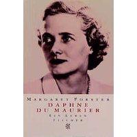 Daphne DuMaurier: Ein Leben - Margaret Forster