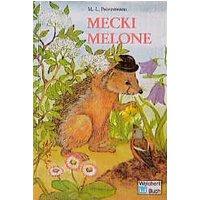Mecki Melone - Marie-Luise Prövestmann