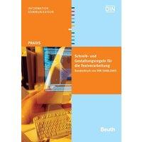Schreib- und Gestaltungsregeln für die Textverarbeitung: Sonderdruck von DIN 5008:2005