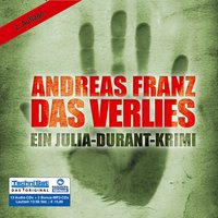 Das Verlies: Ein Julia-Durant-Krimi - Andreas Franz [Audio CD]