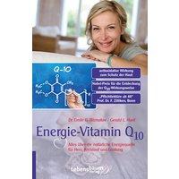 Die Entdeckung: Energie-Vitamin Q10 - Emile G. Bliznakov