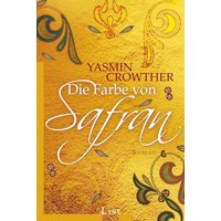 Die Farbe von Safran - Yasmin Crowther