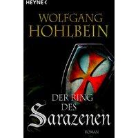 Der Ring des Sarazenen - Wolfgang Hohlbein