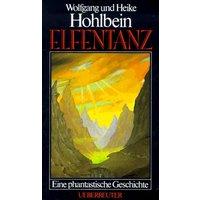 Elfentanz. Eine phantastische Geschichte - Wolfgang Hohlbein