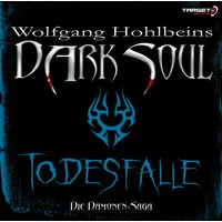 Dark Soul: Todesfalle - Wolfgang Hohlbein [2 Audio CDs]