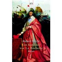 Ein Kardinal vor La Rochelle - Robert Merle