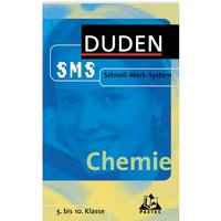 Chemie. Duden SMS. 5. bis 10. Klasse. (Lernmaterialien)