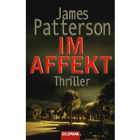 Im Affekt - James Patterson