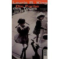 Die Farbe des Todes - Laurie R. King