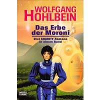 Das Erbe der Moroni - Wolfgang Hohlbein