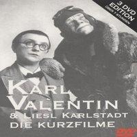 Karl Valentin & Liesl Karlstadt - Die Kurzfilme [Box Set]