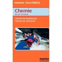 Chemie. Bis zur 10. Klasse. Chemische Reaktionen, Chemie der Elemente. (Lernmaterialien)
