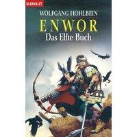 Enwor 11. Das Elfte Buch - Wolfgang Hohlbein