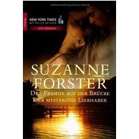 Der Fremde auf der Brücke / Der mysteriöse Liebhaber - Suzanne Forster
