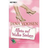 Allein auf Wolke Sieben - Jana Voosen [Taschenbuch]