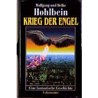 Krieg der Engel. Eine fantastische Geschichte - Wolfgang Hohlbein
