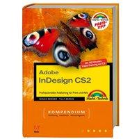 Adobe In CS2: Professionelles Publishing für Prints und Web - Das Kompendium - Isolde Kommer [Taschenbuch + CD]