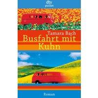 Busfahrt mit Kuhn - Tamara Bach