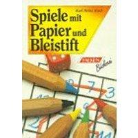 Spiele mit Papier und Bleistift. - Karl Heinz Koch