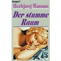 Der stumme Raum. - Herbjoerg Wassmo