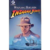 Indiana Jones und das Schiff der Götter - Wolfgang Hohlbein