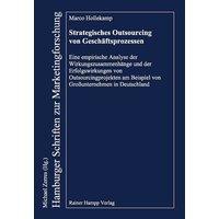 Strategisches Outsourcing von Geschäftsprozessen - Marco Hollekamp