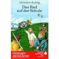 Das Rad auf der Schule. ( Ab 10 Jahre) - Meindert de Jong