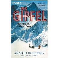 Der Gipfel. Tragödie am Mount Everest. - Anatoli Boukreev
