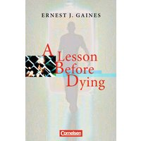 Cornelsen Senior English Library - Fiction: A Lesson Before Dying: Ab 11. Schuljahr . Textband mit Annotationen - Ernest Gaines