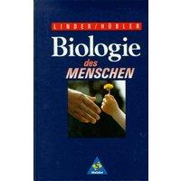 Biologie des Menschen. Ausgabe N - Hermann Linder