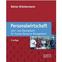 Personalwirtschaft: Lehr- und Übungsbuch für Human Resource Management - Reiner Bröckermann