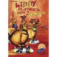 Kiddy Playback Hits 2 für Sopran-Blockflöte: Die Top10 der Kid-Parade für Kinder ab 6 Jahren - Frank Schoettl