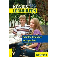 Beliebte Gedichte interpretiert: Deutsch. Klassen 9-13 - Thomas Möbius