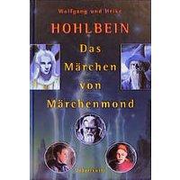 Das Märchen vom Märchenmond - Wolfgang Hohlbein
