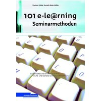 101 e-Learning Seminarmethoden: Methoden und Strategien für die Online-und Blended Learning Seminarpraxis - Hartmut Häfele