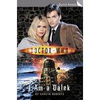 Doctor Who: I am a Dalek - Gareth Roberts [Paperback]