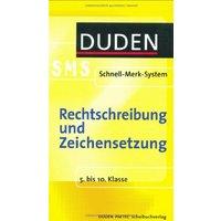 Rechtschreibung und Zeichensetzung. Duden SMS. 5. bis 10. Klasse (Lernmaterialien)