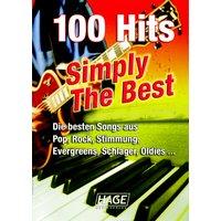 100 Hits Simply The Best: Die besten Songs aus Pop, Rock, Stimmung, Evergreens, Schlager und Oldies...