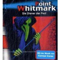 Point Whitmark - CD: Point Whitmark 26. Die Diener der Pest: FOLGE 26 - Bob Lexington