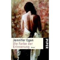 Die Farbe der Erinnerung - Jennifer Egan