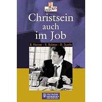 Christsein auch im Job - B Horner