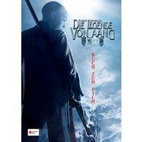 The Last Airbender - Die Legende des Aang: Das Buch zum Film - Michael Teitelbaum