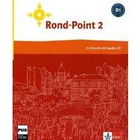 Rond-point 2. Livre et CD: Methode de francais basee sur l'apprentissage par les taches: BD 2 - Catherine Flumian